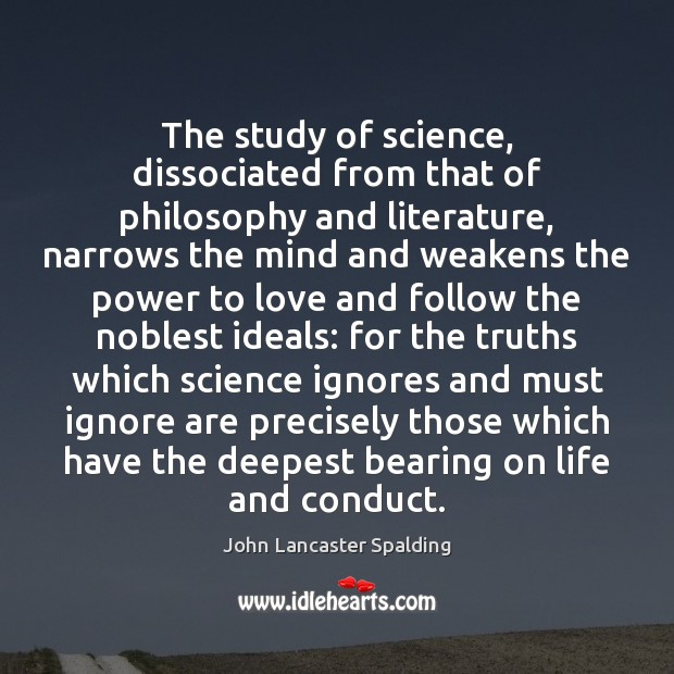 Image, The study of science, dissociated from that of philosophy and literature, narrows