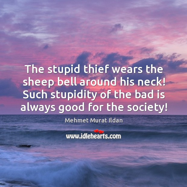 Image, The stupid thief wears the sheep bell around his neck! Such stupidity