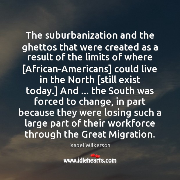 The suburbanization and the ghettos that were created as a result of Image
