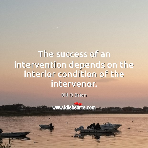Image, The success of an intervention depends on the interior condition of the intervenor.
