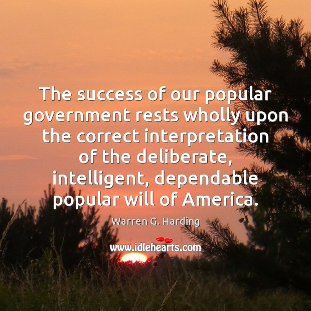 Image, The success of our popular government rests wholly upon the correct interpretation