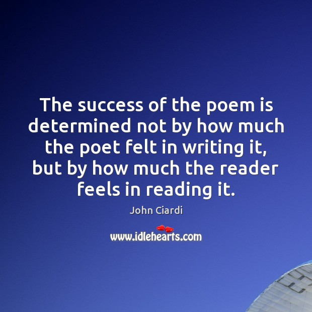 The success of the poem is determined not by how much the Image