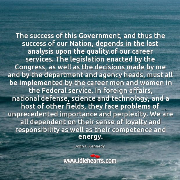 Image, The success of this Government, and thus the success of our Nation,