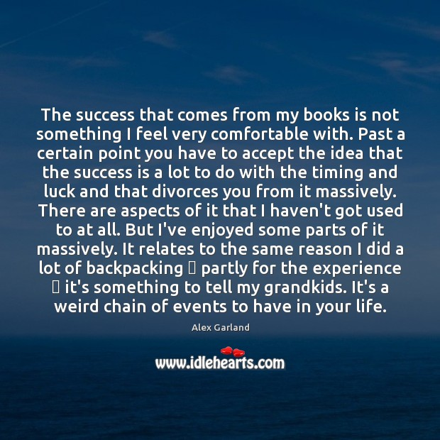 Image, The success that comes from my books is not something I feel