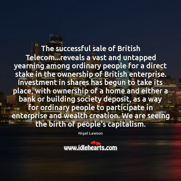 Image, The successful sale of British Telecom…reveals a vast and untapped yearning
