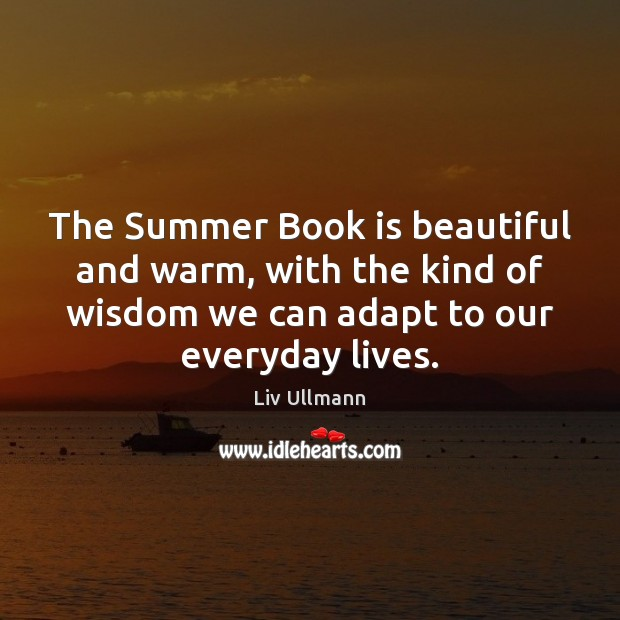 The Summer Book is beautiful and warm, with the kind of wisdom Image