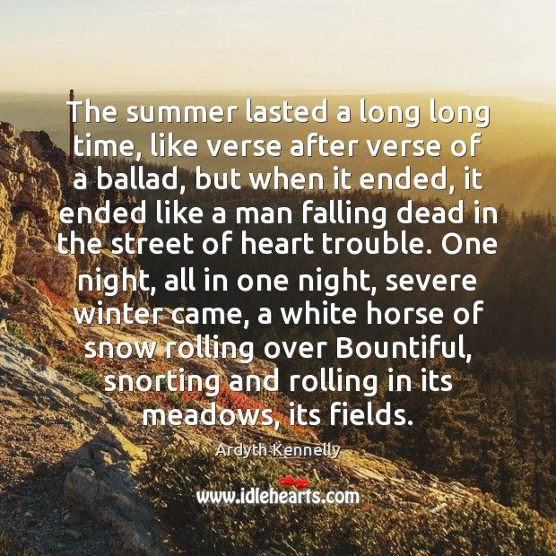 Image, The summer lasted a long long time, like verse after verse of