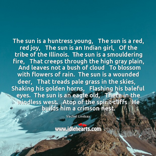 Image, The sun is a huntress young,   The sun is a red, red