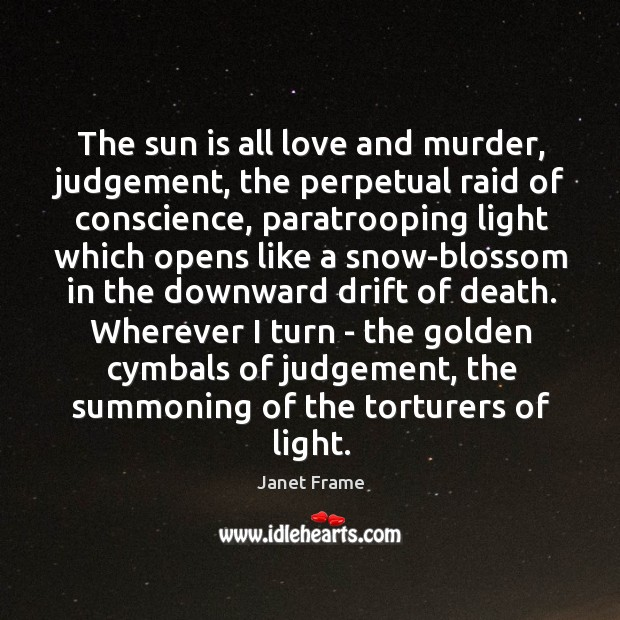 The sun is all love and murder, judgement, the perpetual raid of Image