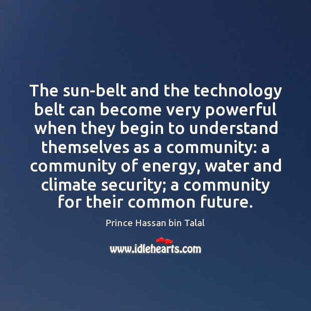 The sun-belt and the technology belt can become very powerful when they Image