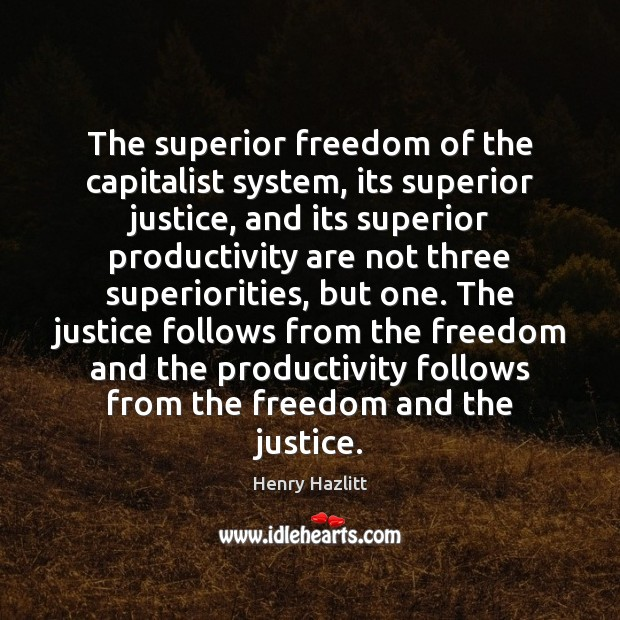 Image, The superior freedom of the capitalist system, its superior justice, and its