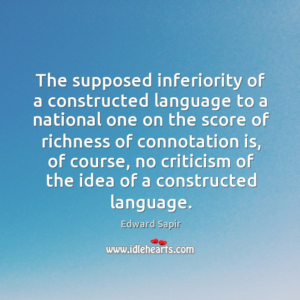 The supposed inferiority of a constructed language to a national one on the Image
