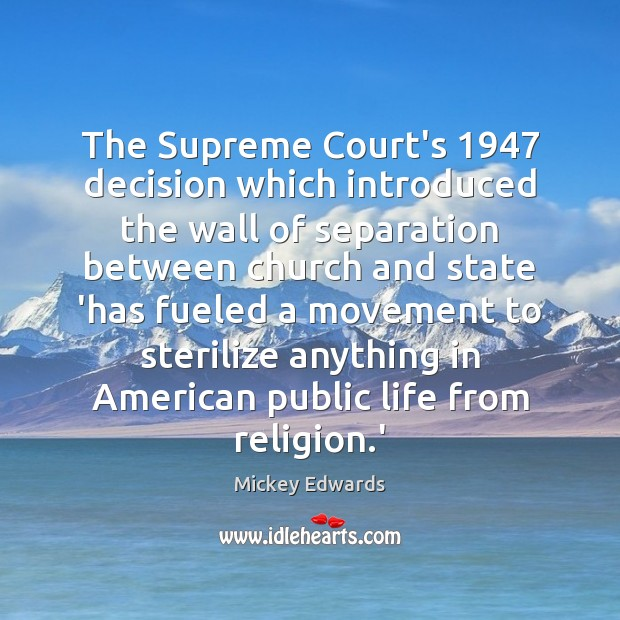 Image, The Supreme Court's 1947 decision which introduced the wall of separation between church