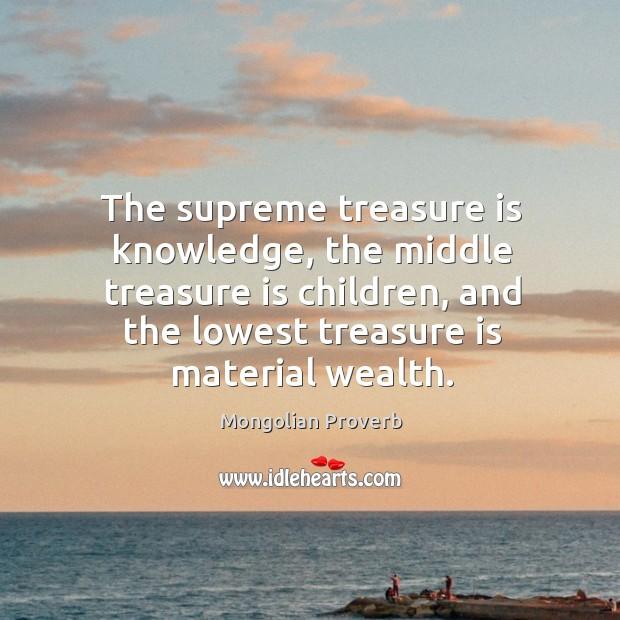 Image, The supreme treasure is knowledge, the middle treasure is children