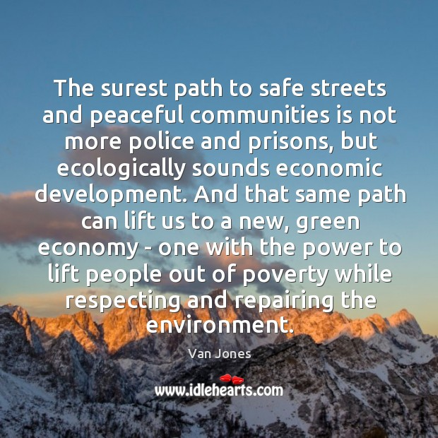 The surest path to safe streets and peaceful communities is not more Image