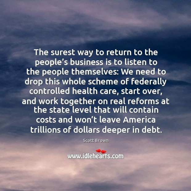 The surest way to return to the people's business is to listen to the people themselves: Image