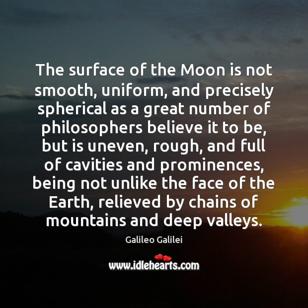 Image, The surface of the Moon is not smooth, uniform, and precisely spherical