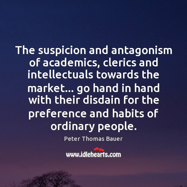 Picture Quote by Peter Thomas Bauer