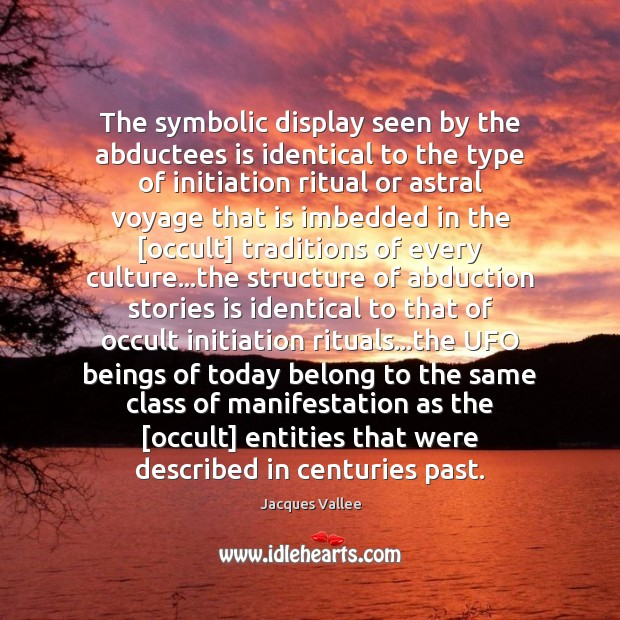 Image, The symbolic display seen by the abductees is identical to the type