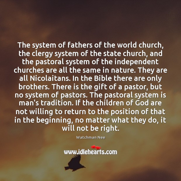 The system of fathers of the world church, the clergy system of No Matter What Quotes Image