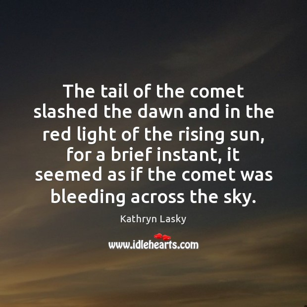 Image, The tail of the comet slashed the dawn and in the red
