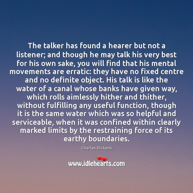 The talker has found a hearer but not a listener; and though Image