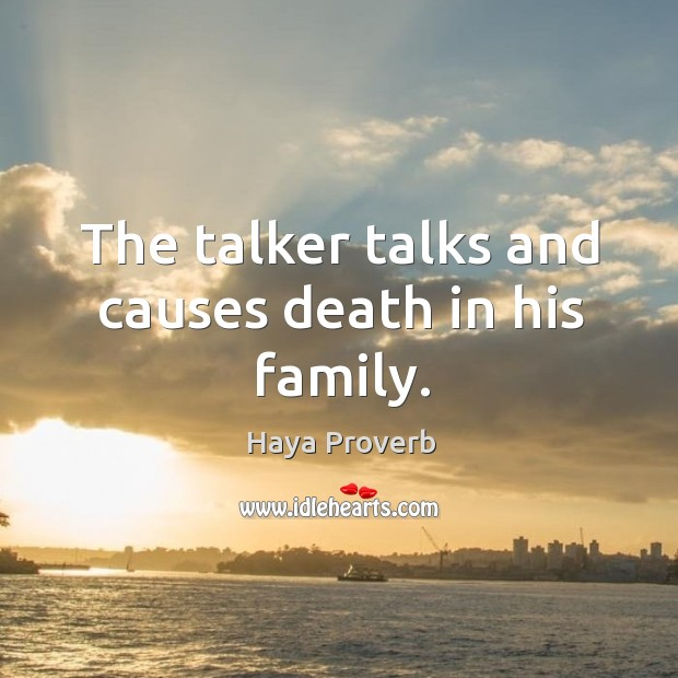 Image, The talker talks and causes death in his family.