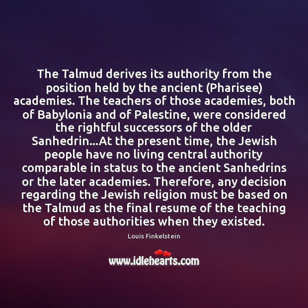 Image, The Talmud derives its authority from the position held by the ancient (