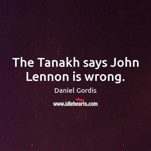 The Tanakh says John Lennon is wrong. Image