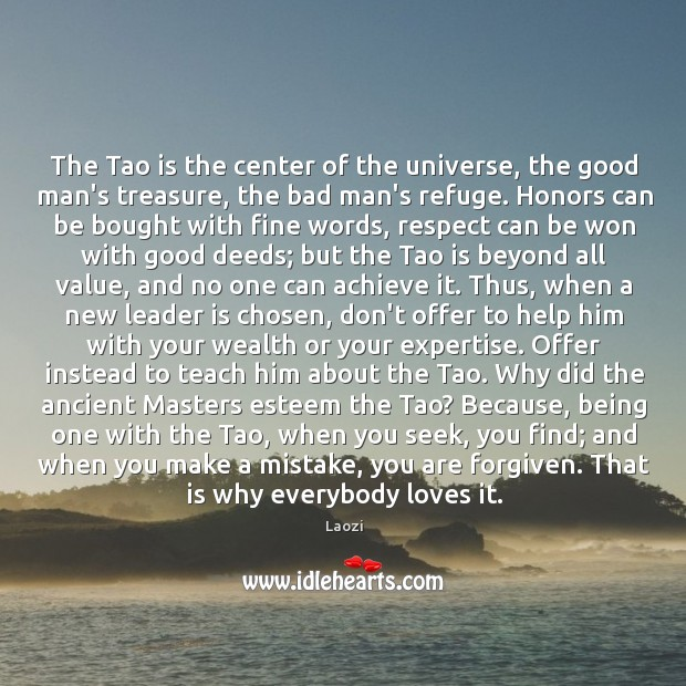 The Tao is the center of the universe, the good man's treasure, Image