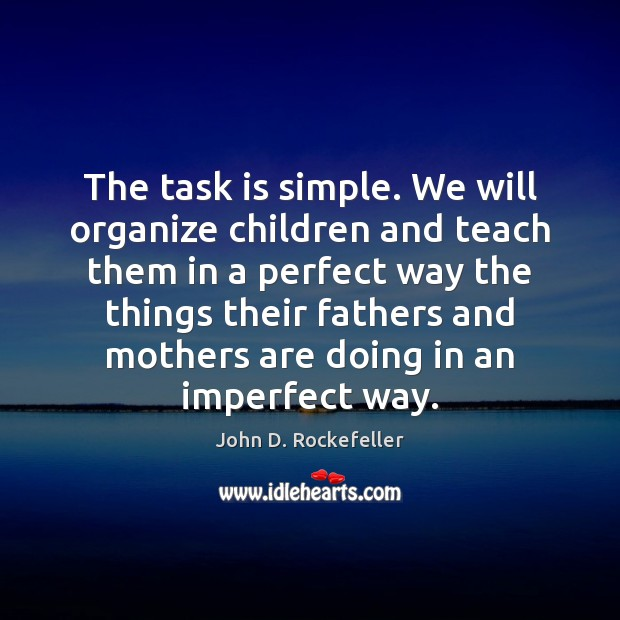 Image, The task is simple. We will organize children and teach them in