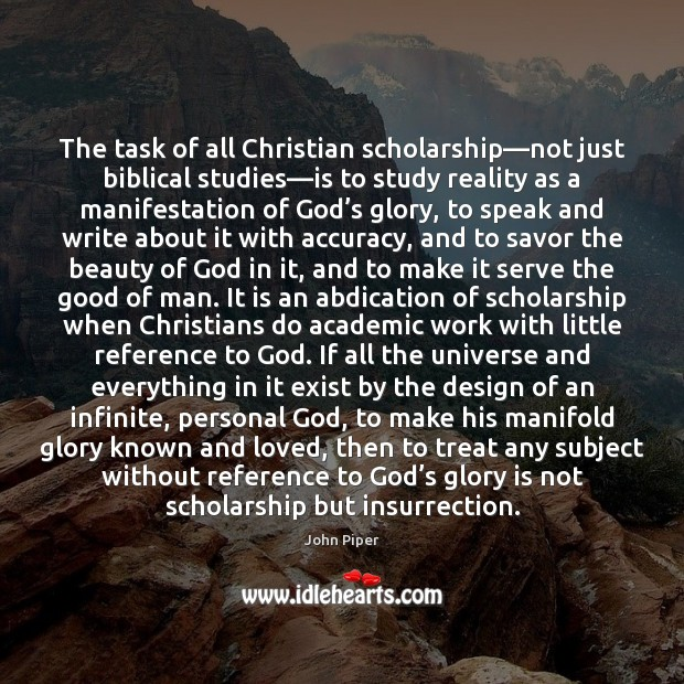 Image, The task of all Christian scholarship—not just biblical studies—is to
