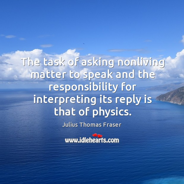 The task of asking nonliving matter to speak and the responsibility for Image