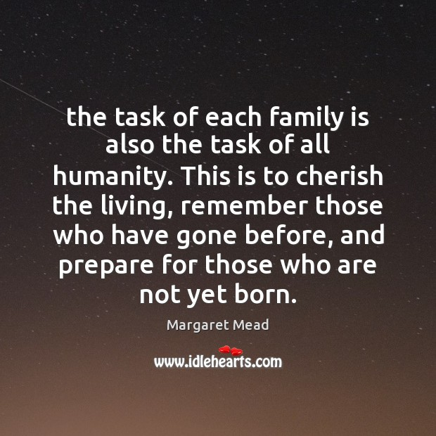 The task of each family is also the task of all humanity. Image
