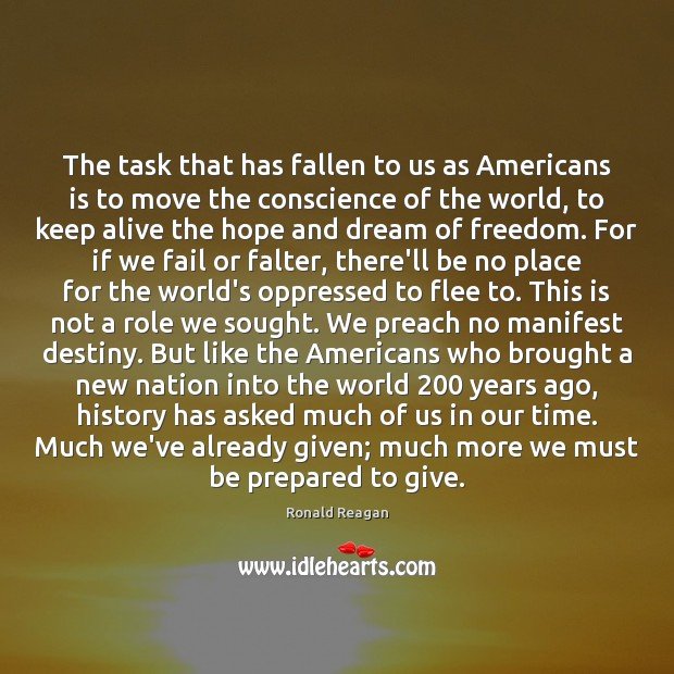 Image, The task that has fallen to us as Americans is to move