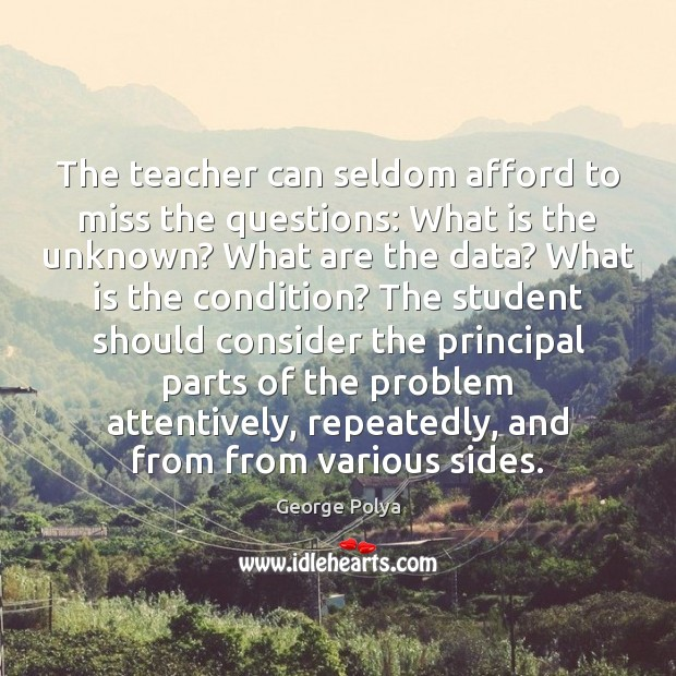 Image, The teacher can seldom afford to miss the questions: What is the