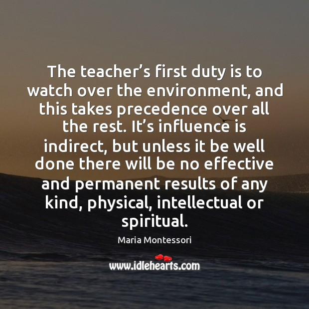 The teacher's first duty is to watch over the environment, and Image
