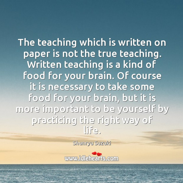 Image, The teaching which is written on paper is not the true teaching.