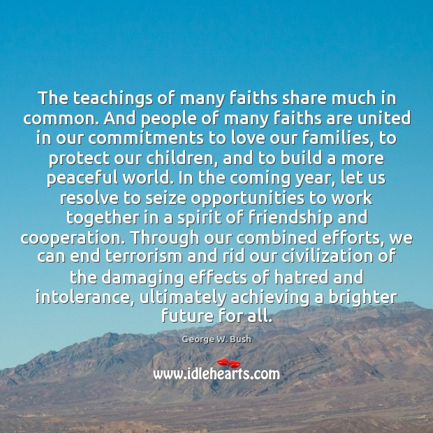 Image, The teachings of many faiths share much in common. And people of