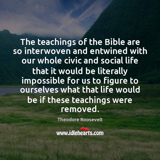 Image, The teachings of the Bible are so interwoven and entwined with our