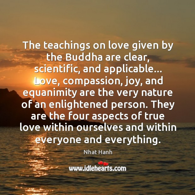 Image, The teachings on love given by the Buddha are clear, scientific, and