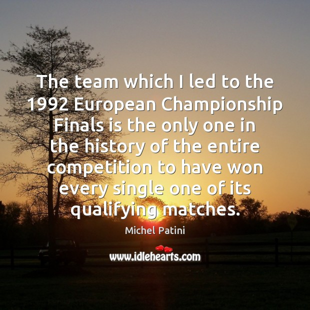 The team which I led to the 1992 European Championship Finals is the Image