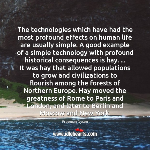 The technologies which have had the most profound effects on human life Image