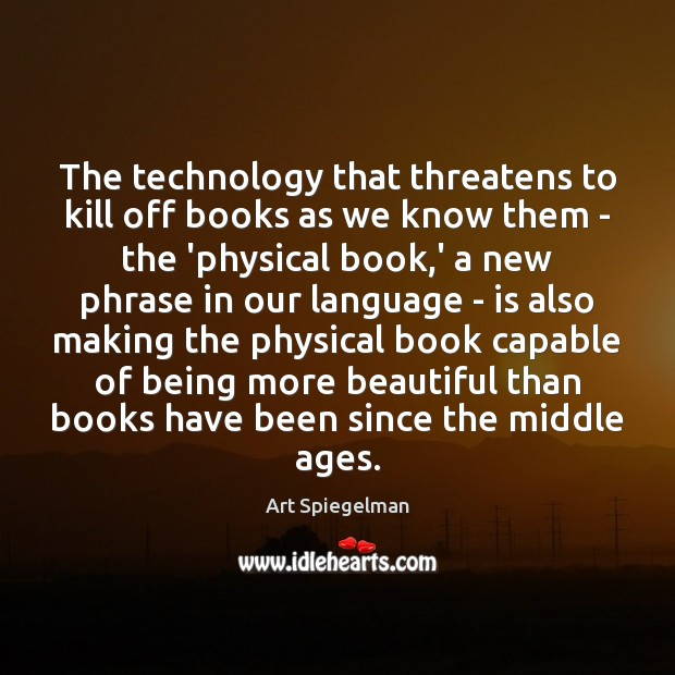 The technology that threatens to kill off books as we know them Image