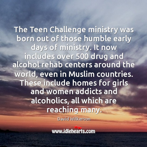 The teen challenge ministry was born out of those humble early days of ministry. Image