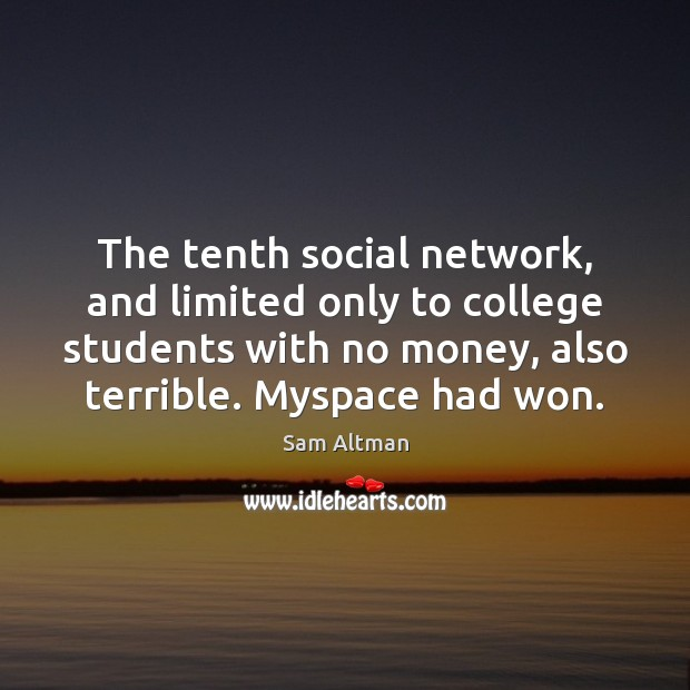 Image, The tenth social network, and limited only to college students with no