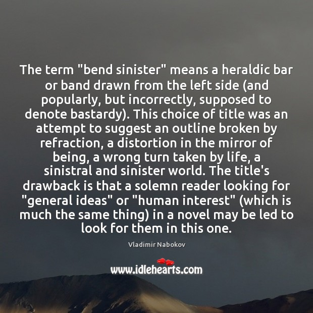 """The term """"bend sinister"""" means a heraldic bar or band drawn from Image"""