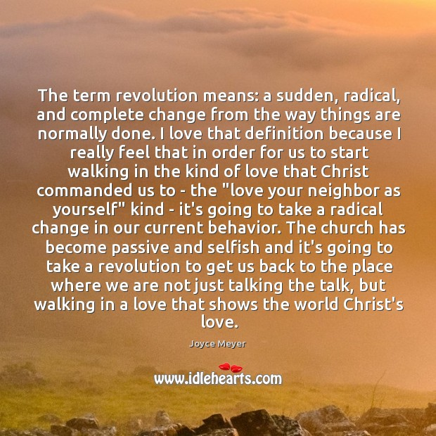 Image, The term revolution means: a sudden, radical, and complete change from the