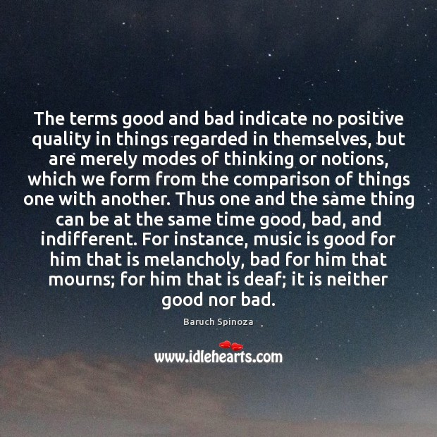 The terms good and bad indicate no positive quality in things regarded Comparison Quotes Image