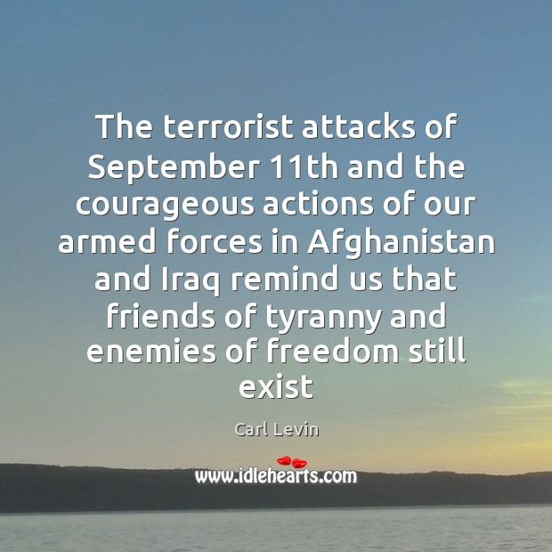 The terrorist attacks of September 11th and the courageous actions of our Image